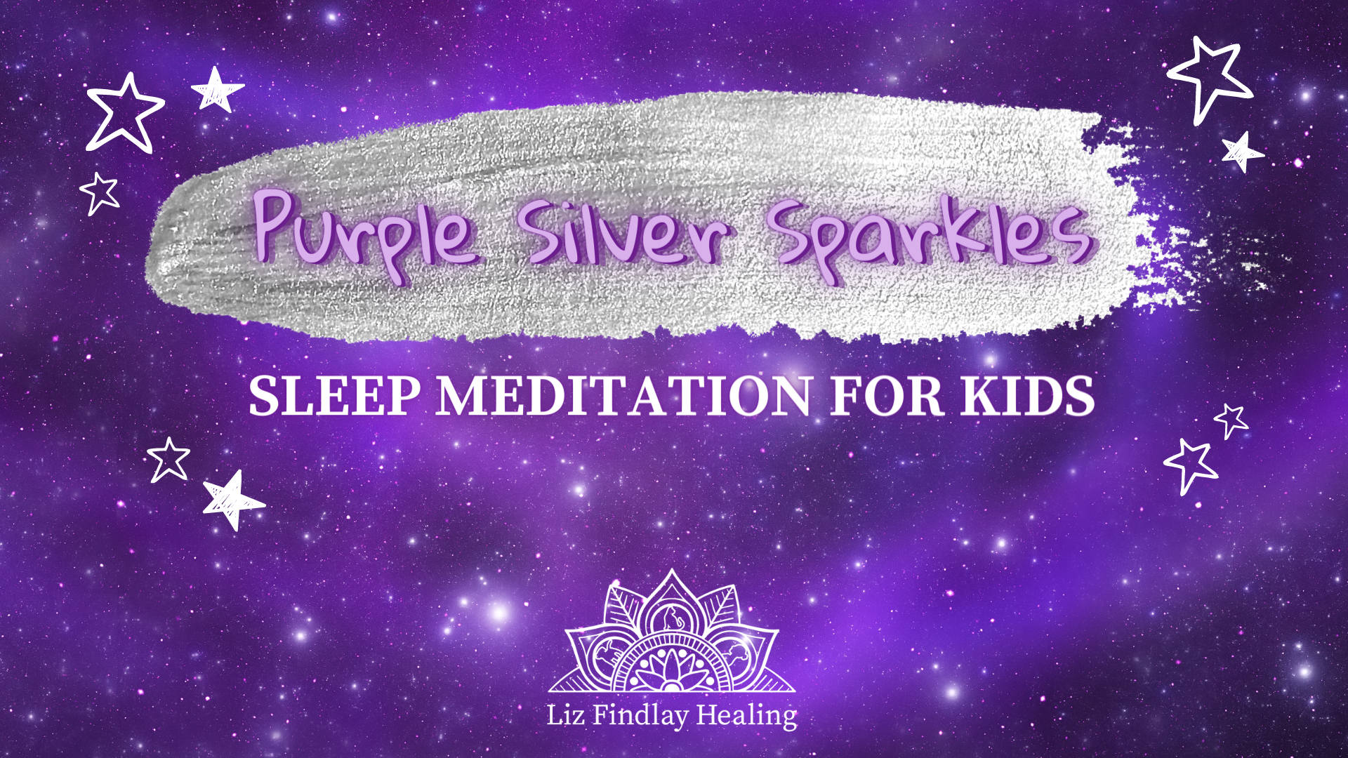 Purple Silver Sparkles - Sleep Meditation for Kids - With Liz Findlay